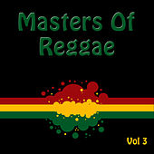 Masters Of Reggae Vol 3 by Various Artists