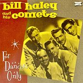 For Dancers Only! (Remastered) de Bill Haley & the Comets