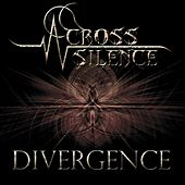 Divergence by Across Silence
