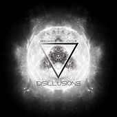 Disillusions von Breaking the Cycle