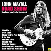 Road Show (Live) de John Mayall