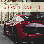 Chill out in Montecarlo 2020 (Luxury Compilation) by Various Artists