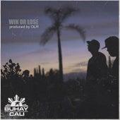 Win or Lose de Buhay Cali