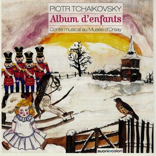 Tchaikovsky : Album d'enfants by Alexandre Brussilovsky