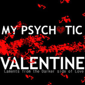 My Psychotic Valentine von Various Artists