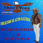 Don Emilio Quintero & Baltazar de Chuy Vega