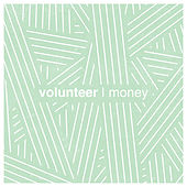 Money de Volunteer