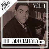 Jazz Archives Presents: The Specialists - Live (Vol.1) by Various Artists
