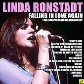Falling In Love Again (Live) by Linda Ronstadt