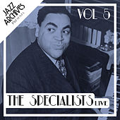 Jazz Archives Presents: The Specialists - Live (Vol.5) de Various Artists