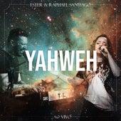 Yahweh (Ao Vivo) de Ester