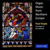 Organ Music from Northern Europe de Paul Trepte