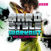 Hardstyle Workout 2020 - More Bass, More Power von Various Artists