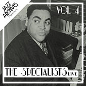 Jazz Archives Presents: The Specialists - Live (Vol.4) de Various Artists