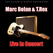 Live In Concert (Live) by Marc Bolan