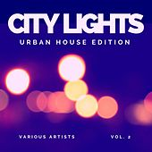 City Lights (Urban House Edition), Vol. 2 de Various Artists