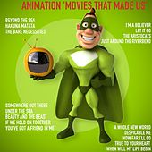 Animation 'movies That Made Us' de Various Artists