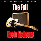 Live in Melboune (Live) de The Fall