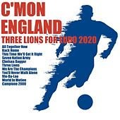C'mon England, Three Lions for Euro 2020 di Various Artists