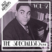Jazz Archives Presents: The Specialists - Live (Vol.2) de Various Artists