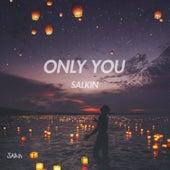 Only You de Salkin