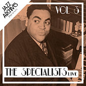 Jazz Archives Presents: The Specialists - Live (Vol.3) by Various Artists