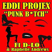 Punk Bitch - Single by Eddi Projex