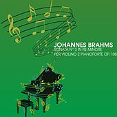 Sonata n.3 in re minore per violino e pianoforte op. 108 von Arthur Rubinstein