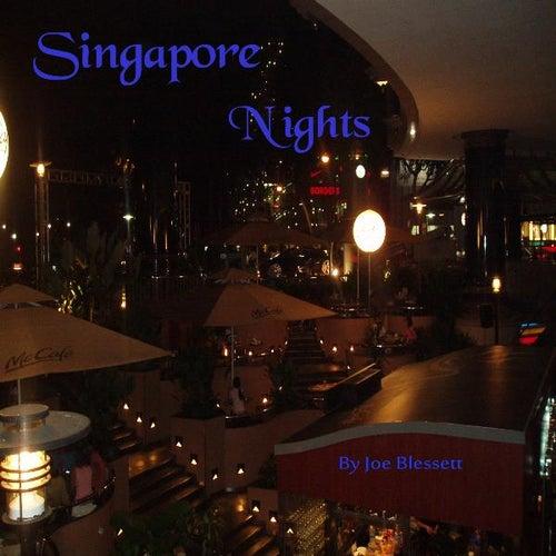 Singapore Nights by Joe Blessett