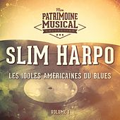 Les idoles américaines du blues : Slim Harpo, Vol. 1 by Slim Harpo