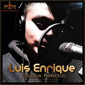 Ángulos Perfectos by Luis Enrique
