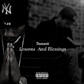 Lessons and Blessings von Tramatik