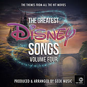 The Greatest Disney Songs, Vol. 4 de Geek Music