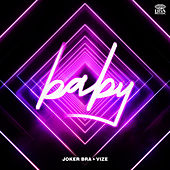 Baby (Extended Version) by Joker Bra