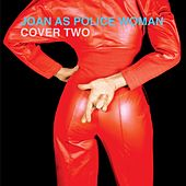 Cover Two de Joan As Police Woman
