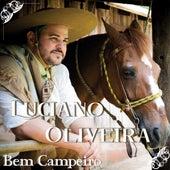 Bem Campeiro de Luciano Oliveira