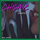 Chisme (feat. PO!) by Miguel Kultura