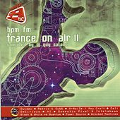 BPM FM - Trance on air Vol.2 von Various Artists
