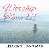 Worship Time, Vol. 12 de Relaxing Piano Man