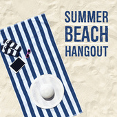 Summer Beach Hangout by Various Artists