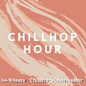 Chillhop Hour by Lo Fi Beats
