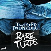 Rare Turds by Twisted Individual