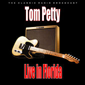 Live in Florida (Live) by Tom Petty