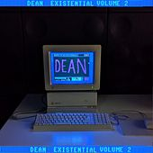 Existential, Pt. 2 by Dean
