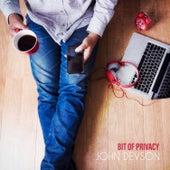 Bit of Privacy by John Devson