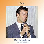 The Remasters (All Tracks Remastered) di Dion