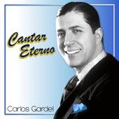 Cantar Eterno von Carlos Gardel
