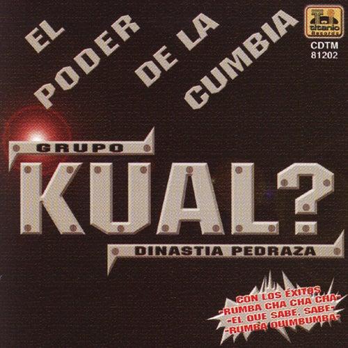 El Poder de la Cumbia by Kual?