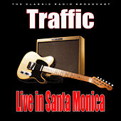 Live in Santa Monica (Live) by Traffic