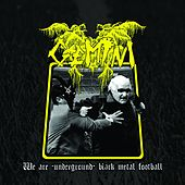 We Are-Underground-Black Metal Football van Gemini